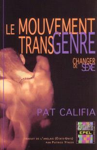 Le mouvement transgenre : changer de sexe