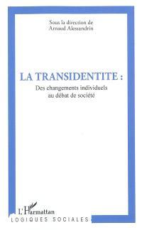 La transidentité : des changements individuels au débat de société