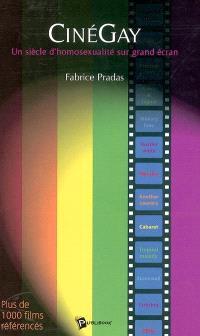 Cinégay : un siècle d'homosexualité sur grand écran