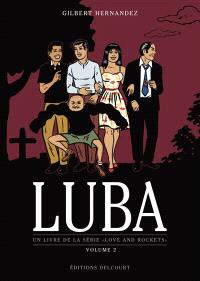 Un livre de la série  Love and rockets, Luba. Volume 2