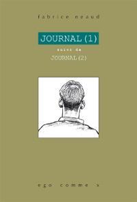 Journal. 1, Février 1992-septembre 1993; Suivi de Journal. 2, Septembre 1993-décembre 1993