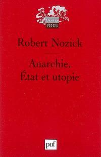 Anarchie, Etat et utopie