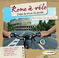 Rome à vélo : dans la roue du guide