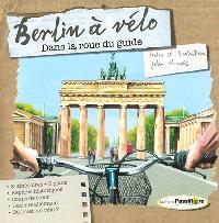 Berlin à vélo : dans la roue du guide