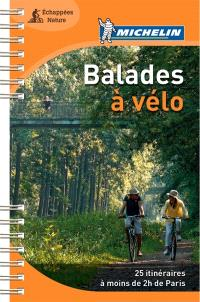 Balades à vélo : 25 itinéraires à moins de 2 h de Paris