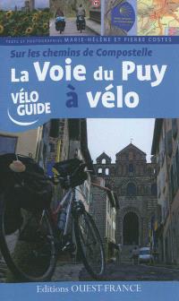 Sur les chemins de Compostelle : la voie du Puy à vélo