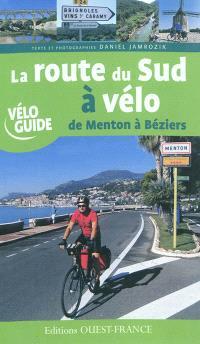 La route du Sud à vélo : de Menton à Béziers