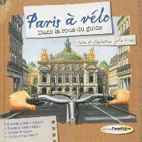 Paris à vélo : dans la roue du guide