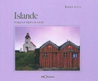 Islande : voyage aux origines du monde
