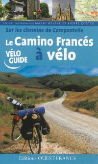 Sur les chemins de Compostelle : le camino francés à vélo