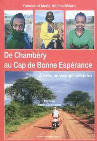 De Chambéry au cap de Bonne Espérance : à vélo, un voyage solidaire
