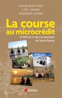 La course au microcrédit : 10.000 km à vélo à la rencontre de l'autre finance