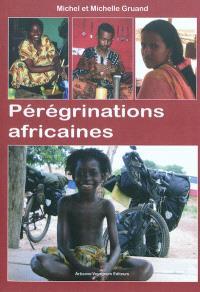 Pérégrinations africaines : la belle balade des Michels à vélo