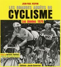 Les grandes années du cyclisme, Les années 1970