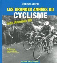 Les grandes années du cyclisme, Les années 1960