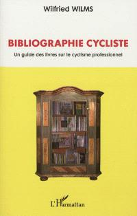 Bibliographie cycliste : un guide des livres sur le cyclisme professionnel
