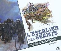 L'escalier des géants : célébration du Tour aux Pyrénées