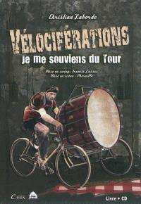 Vélociférations : je me souviens du Tour