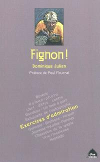 Fignon ! : exercices d'admiration