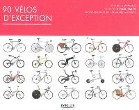 90 vélos d'exception