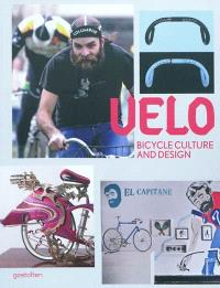 Velo : bicycle culture and design