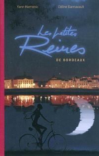 Les petites reines de Bordeaux