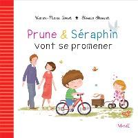 Prune & Séraphin, Prune & Séraphin vont se promener