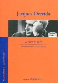La contre-allée : voyager avec Jacques Derrida