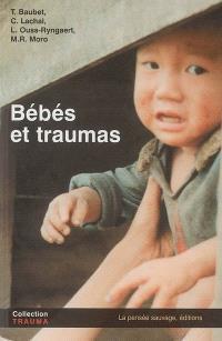 Bébés et traumas