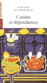 Cuisine et dépendances