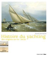 Histoire du yachting : des origines au XIXe siècle