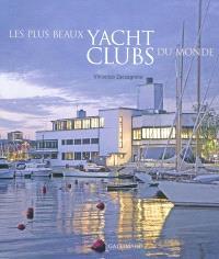 Les plus beaux yacht clubs du monde