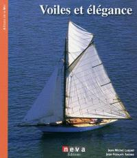 Voiles & élégances : yachts et belle plaisance