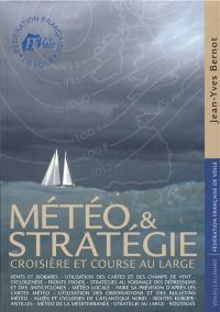 Météo et stratégie : croisière et course au large