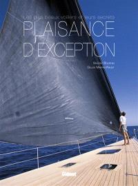 Plaisance d'exception : les plus beaux voiliers et leurs secrets