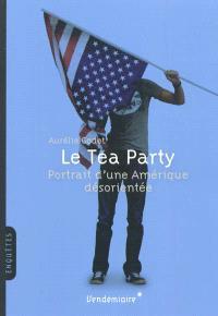 Le Tea Party : portrait d'une Amérique désorientée