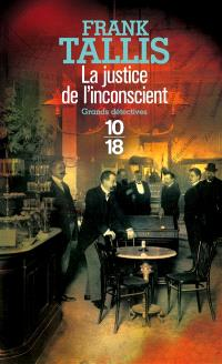 Les carnets de Max Liebermann, La justice de l'inconscient