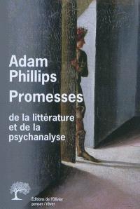 Promesses : de la psychanalyse et de la littérature