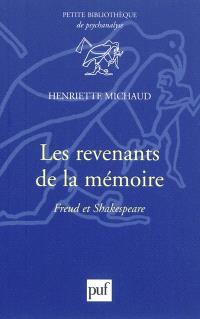 Les revenants de la mémoire : Freud et Shakespeare