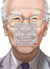 Last hero Inuyashiki. Volume 1