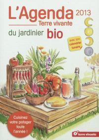 L'agenda 2013 du jardinier bio avec son calendrier lunaire
