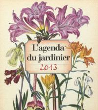 L'agenda du jardinier 2013