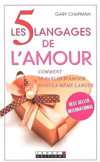 Les 5 langages de l'amour : comment se parler d'amour dans la même langue