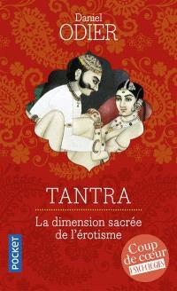 Tantra : l'initiation d'un Occidental à l'amour absolu