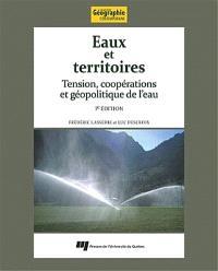 Eaux et territoires  : tensions, coopérations et géopolitique de l'eau