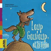 Loup Gouloup et la lune