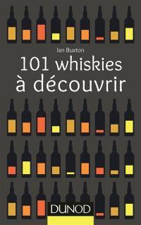 101 whiskies à découvrir