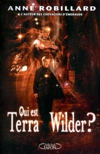 Qui est Terra Wilder ?
