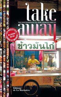 Take away : 120 recettes de cuisine de rue du monde entier