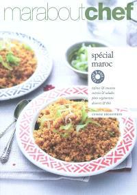 Spécial Maroc : tajines, couscous & Cie